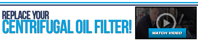 Centrifugal Oil Filter Replacement