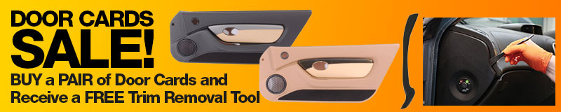 Door Cards Sale - BUY a PAIR of Door Cards and receive a FREE Trim Removal Tool