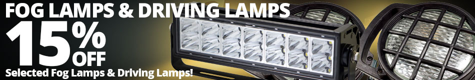 15% off Selected Fog Lamps & Driving Lamps