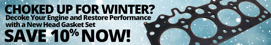 Choked up for Winter? Dechoke Your Engine and Restore Performance with a New Head Gasket Set - Save 10% Now!