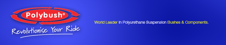 Polybush - World Leader in Polyurethane Suspension Bushes & Components