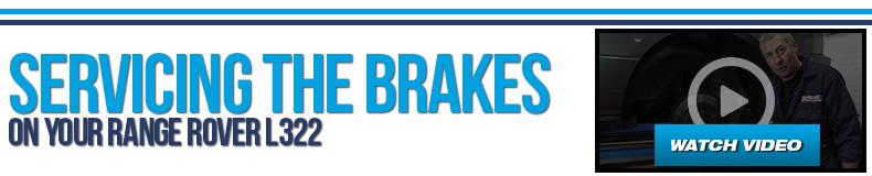 Range Rover L322 Videos Servicing Your Brakes