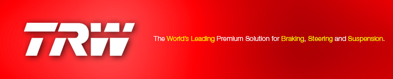 TRW - The World's Leading Premium Solution for Braking, Steering and Suspension