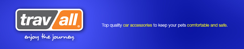 Trav All - Top quality car accessories to keep your pets comfortable and safe