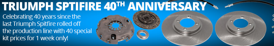 Triumph Spitfire 40th Anniversary - Celebrating 40 years since the last Triumph Spitfire rolled off the production line. 40 special kit prices for 1 week only