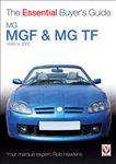 The Essential Buyers Guide MGF and MG TF by Rob Hawkins