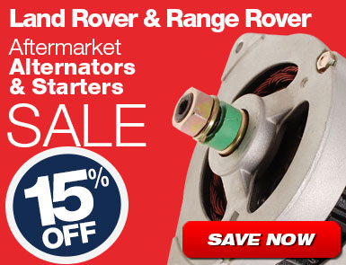 Land Rover and Range Rover Aftermarket Alternators and Starters Sale - 15% Off