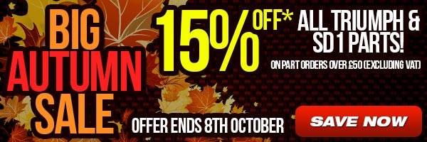 Big Autumn Sale - 15% off Triumph and SD1 parts