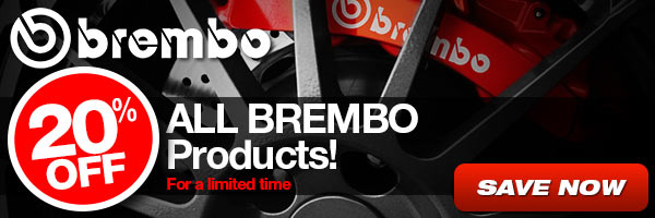 20% Off ALL Brembo praoducts for a limited time