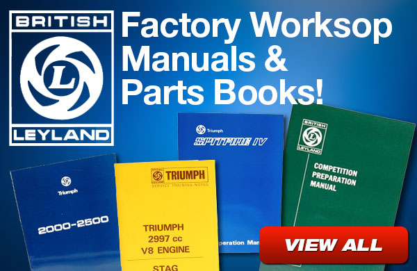 British Leyland - Factory Workshop Manuals and Parts Books