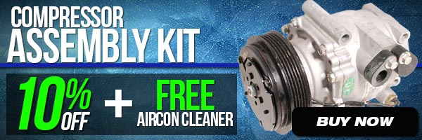 Compressor Assembly Kit - 10% Off plus FREE Aircon Cleaner