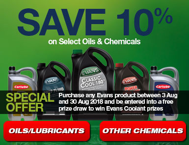 10% off Select Oils & Chemicals - Special Offer - Purchase any Evans product between 3 Aug and 30 Aug 2018 and be entered into a free prize draw to win Evans Coolant prizes