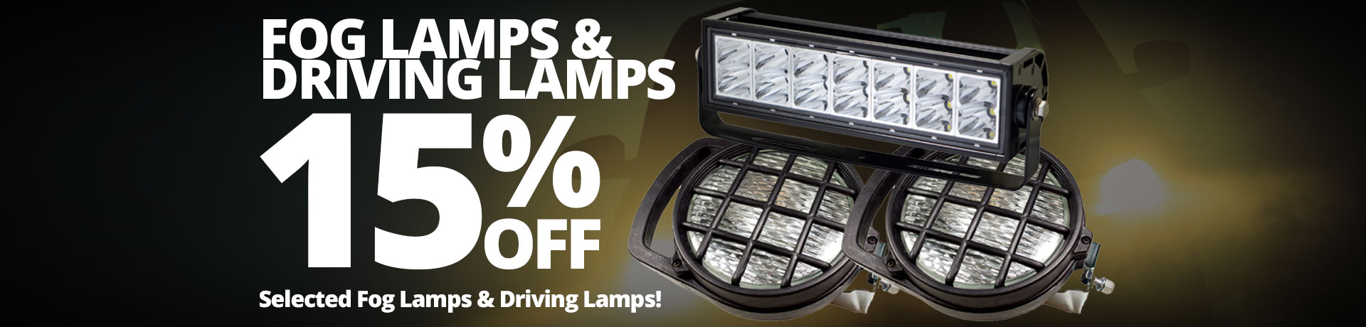 15% off Fog & Driving Lamps