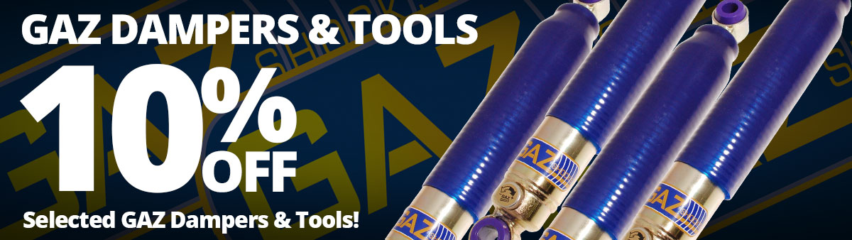 10% Off GAZ Dampers and Tools