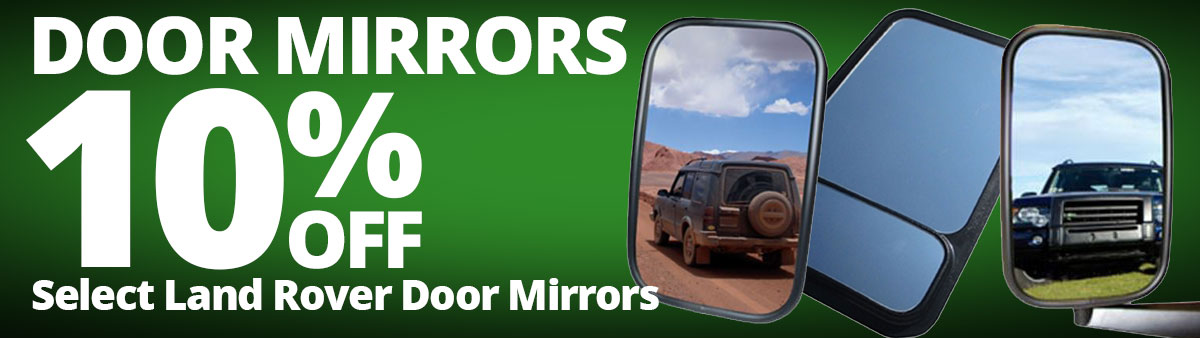 Save 10% on Land Rover Door Mirrors