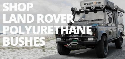 Land Rover Polyurethane Bushes