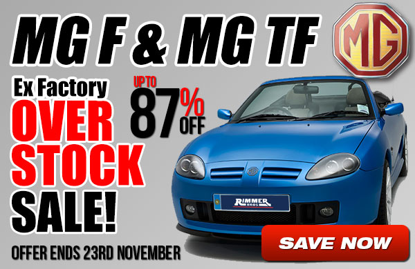 MGF and MGTF Ex Factory Over Stock Sale