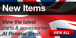 New Items - View the latest parts and accessories at Rimmer Bros