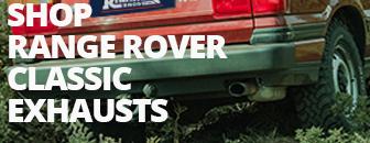 Range Rover Classic Exhausts