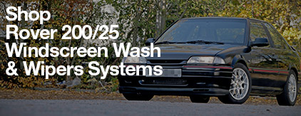Rover 200/25 Windscreen Wash and Wipers Systems