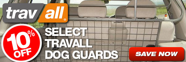 10% Off Select Trav All Dog Guards